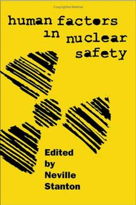 Human Factors in Nuclear Safety (Hardback)