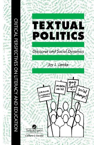 Textual Politics: Discourse And Social Dynamics (Hardback)
