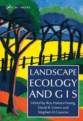 Landscape Ecology And Geographical Information Systems (Paperback)
