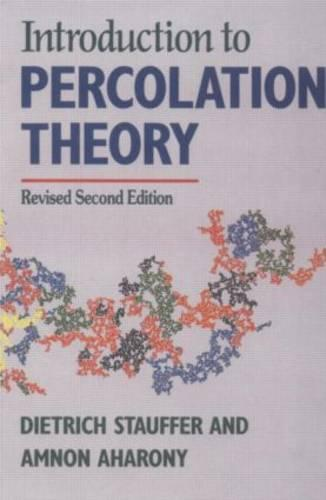 Introduction To Percolation Theory: Revised Second Edition (Paperback)