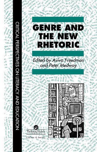 Genre In The New Rhetoric (Hardback)