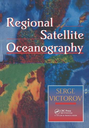 Regional Satellite Oceanography (Hardback)