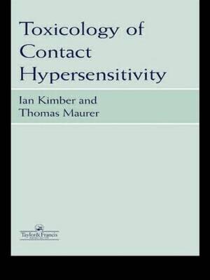 Toxicology of Contact Hypersensitivity (Hardback)