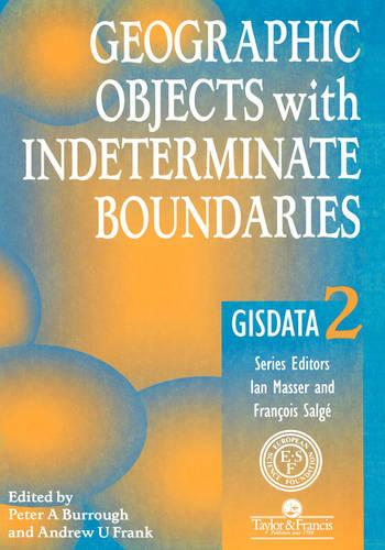 Geographic Objects with Indeterminate Boundaries (Paperback)