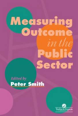 Measuring Outcome In The Public Sector (Paperback)