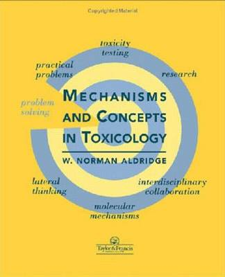 Mechanisms and Concepts in Toxicology (Paperback)