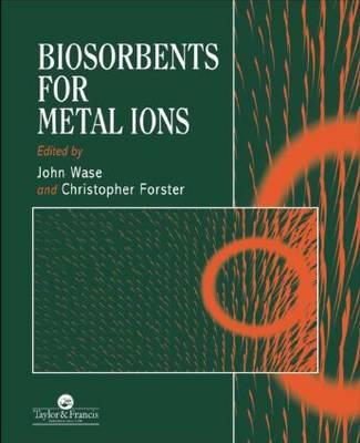 Biosorbents for Metal Ions (Hardback)