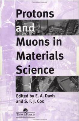 Protons And Muons In Materials Science (Hardback)