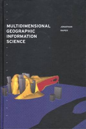 Multidimensional Geographic Information Science (Hardback)