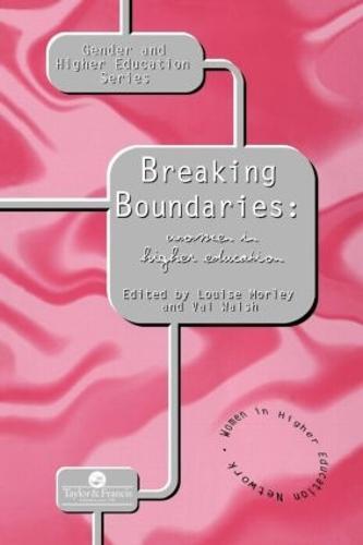 Breaking Boundaries: Women In Higher Education (Paperback)