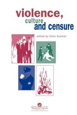 Violence, Culture And Censure (Paperback)