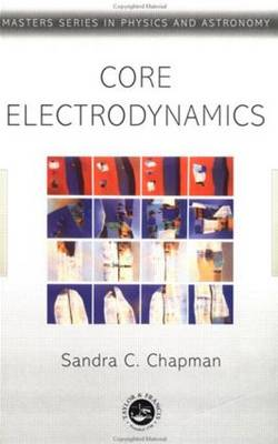 Core Electromagnetics - Masters Series in Physics and Astronomy (Hardback)