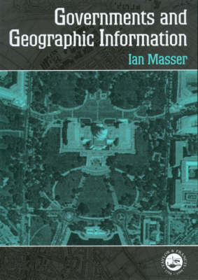 Governments And Geographic Information (Paperback)