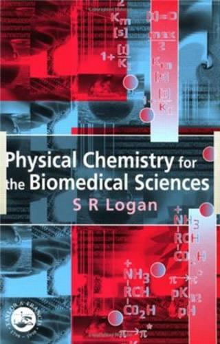 Physical Chemistry for the Biomedical Sciences (Paperback)