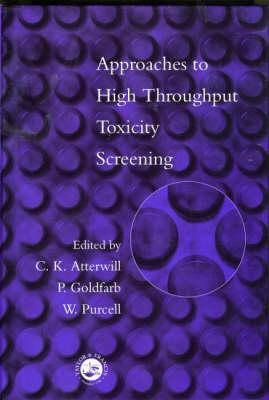 Approaches to High Throughput Toxicity Screening (Hardback)