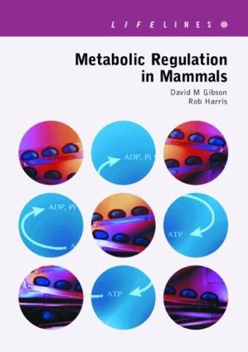 Metabolic Regulation in Mammals (Paperback)
