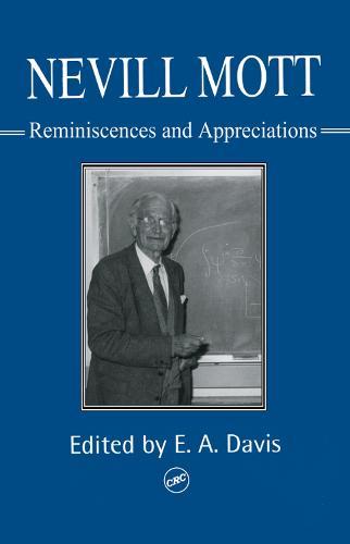 Nevill Mott: Reminiscences And Appreciations (Hardback)