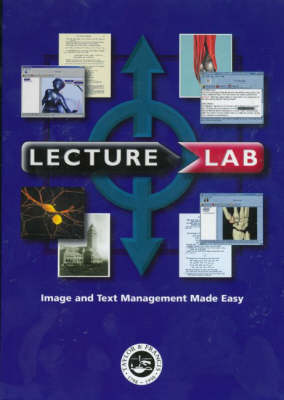 LectureLab: Image and Text Management Made Easy (CD-ROM)