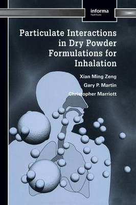 Particulate Interactions in Dry Powder Formulation for Inhalation (Hardback)