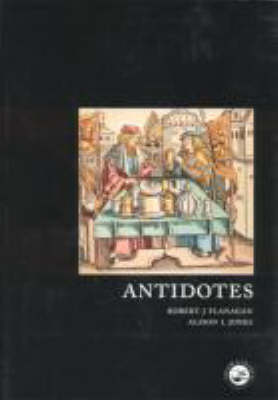 Antidotes: Principles and Clinical Applications (Paperback)