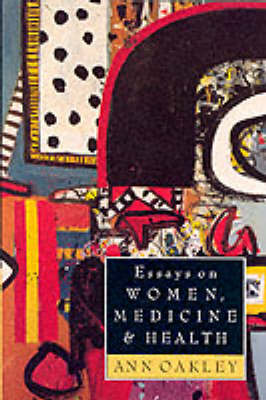 Essays on Women, Medicine and Health (Paperback)
