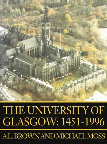 The University of Glasgow, 1451-1996 (Paperback)