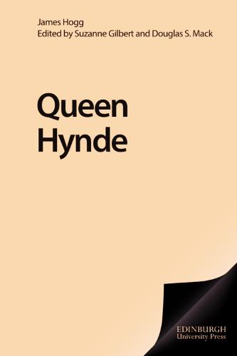 Queene Hyde - The Collected Works of James Hogg (Hardback)
