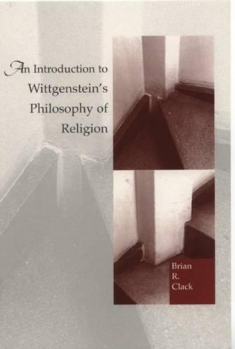 An Introduction to Wittgenstein's Philosophy of Religion (Paperback)