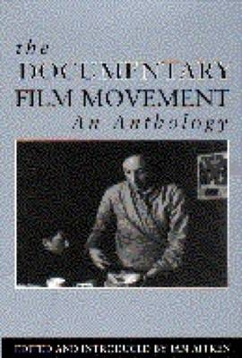 The Documentary Film Movement: An Anthology (Paperback)
