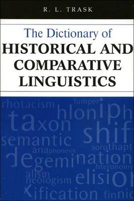 The Dictionary of Historical and Comparative Linguistics (Paperback)