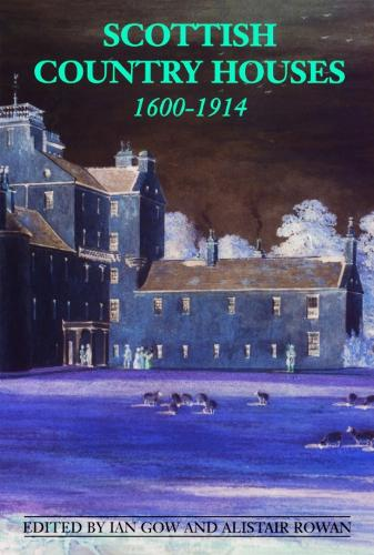 Scottish Country Houses, 1600-1914 (Paperback)