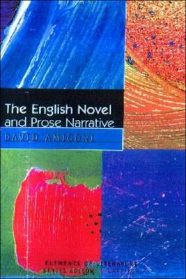 The English Novel and Prose Narrative - Elements of Literature (Paperback)