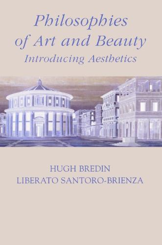 Philosophies of Art and Beauty: Introducing Aesthetics (Paperback)
