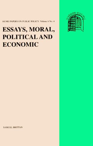 Essays: Moral, Political and Economic - Hume papers on public policy v. 6, no. 4 (Paperback)