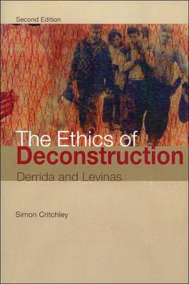 The Ethics of Deconstruction (Paperback)