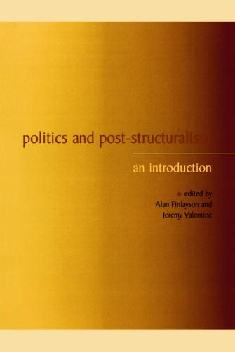 Politics and Post-structuralism: An Introduction (Paperback)