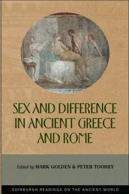 Sex and Difference in Ancient Greece and Rome - Edinburgh Readings on the Ancient World (Paperback)