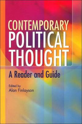 Contemporary Political Thought: A Reader and Guide (Paperback)