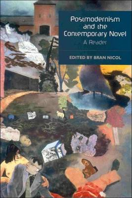 Postmodernism and the Contemporary Novel: A Reader (Paperback)