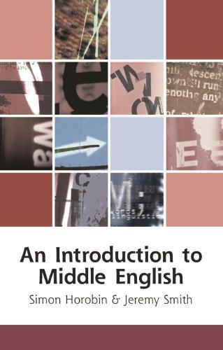 An Introduction to Middle English - Edinburgh Textbooks on the English Language (Hardback)