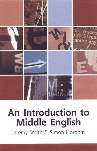 An Introduction to Middle English - Edinburgh Textbooks on the English Language (Paperback)
