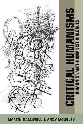 Critical Humanisms: Humanist/Anti-humanist Dialogues (Paperback)