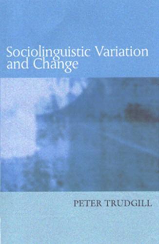 Sociolinguistic Variation and Change (Paperback)