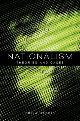 Nationalism: Theories and Cases (Paperback)