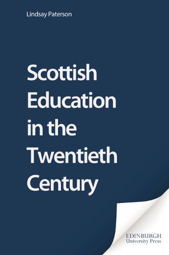 Scottish Education in the Twentieth Century (Paperback)