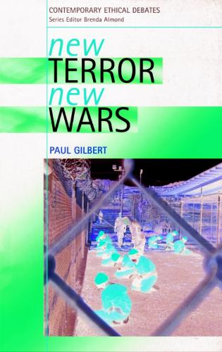 New Terror, New Wars - Contemporary Ethical Debates (Paperback)