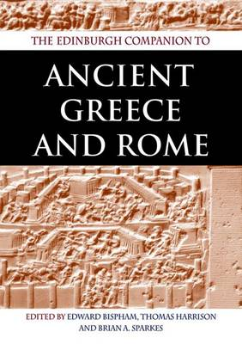 The Edinburgh Companion to Ancient Greece and Rome (Paperback)
