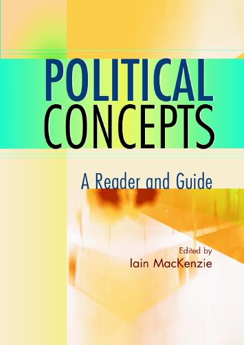 Political Concepts: A Reader and Guide (Paperback)