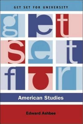 Get Set for American Studies - Get Set for University (Paperback)