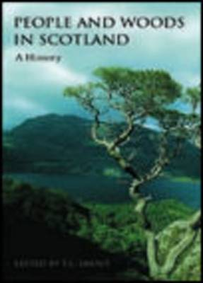 People and Woods in Scotland: A History (Paperback)